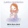 Cuentos Carambochos - a Children's Poetry Book