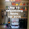 Top 10 Organizing Tools for 2016