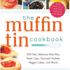 3 Muffin Tin Recipes: Muffin Tin Cooking Makes Meals Fun!
