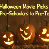 Halloween Movie Picks for Pre-Schoolers to Pre-Teens