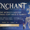 Create Special Memories at Enchant Christmas this Holiday Season