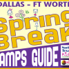 Spring Break Camps and Kids Activities
