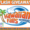 Hawaiian Falls FLASH GIVEAWAY!