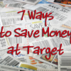 7 Ways to Save at Target from Coupon Mom