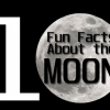 10 Fun Facts About the Moon