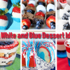 10 Red, White and Blue Dessert Ideas
