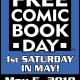 Get a Free Comic Book on Saturday at Participating Retailers!