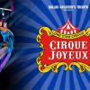 Cirque Joyeux presented by Lone Star Circus