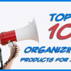 Top 10 Organizing Products for 2018