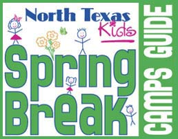 North Texas Kids Spring Break Guide