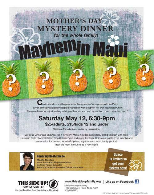 This Side Up Family Center - Mother's Day Mystery Dinner