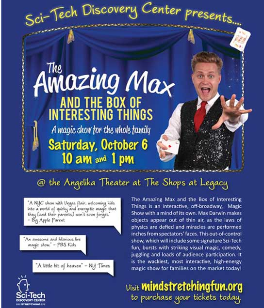 The Amazing Max and the Box of Interesting Things - Sci Tech Discovery Center