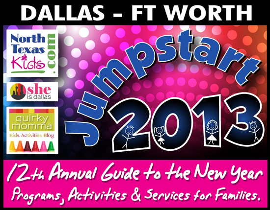 Jumpstart to 2013 New Year Guide - North Texas Kids