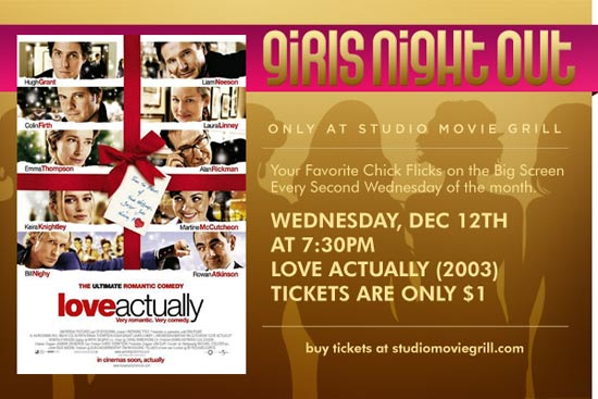 Girls Night Out at Studio Movie Grill - Love Actually