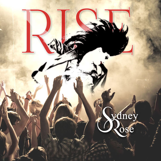 Sydney Rose - Rise Cover
