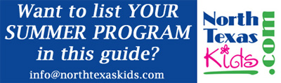 North Texas Kids Summer Camps Guide