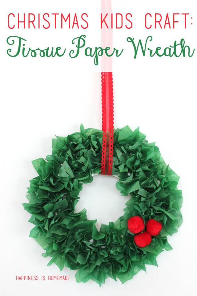 Christmas Crafts for Kids - Tissue Paper Wreath