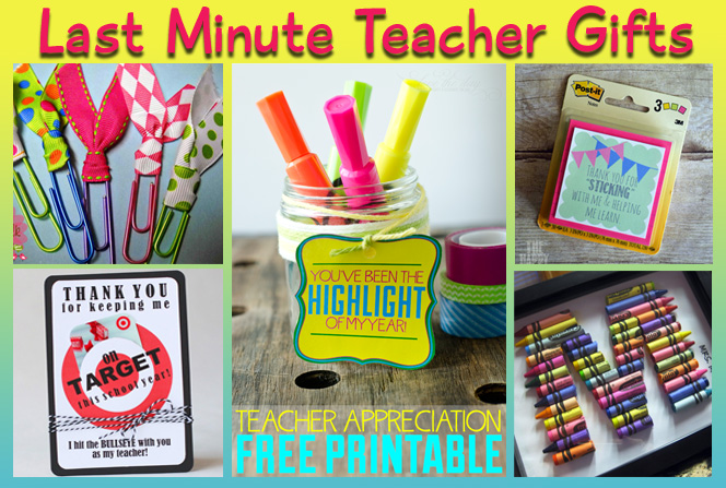 Last Minute Teacher Gift Ideas For Appreciation Week