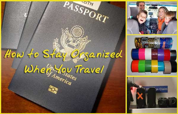 How to Stay Organized While Traveling