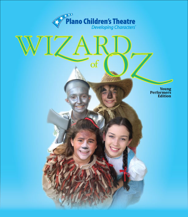 Wizard of Oz, Young Performers Edition - Plano Children's Theatre
