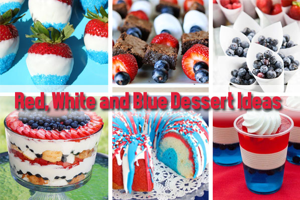 Red, White and Blue Desserts - Patriotic Desserts - North Texas Kids Magazine
