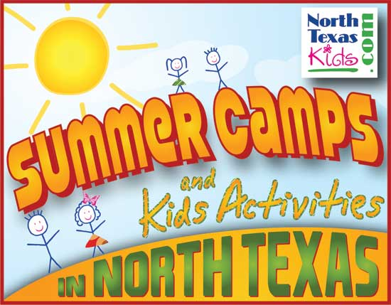 summer camps DFW - summer camps North Texas - North Texas Kids Magazine