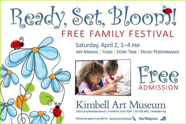 Ready Set Bloom - Free Family Festival - Kimbell Art Museum - North Texas Kids Magazine