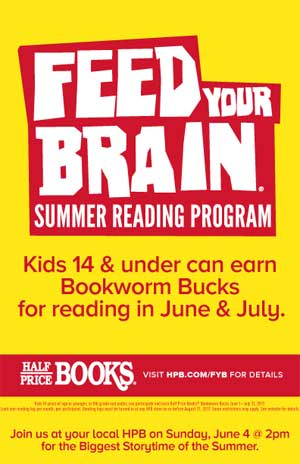 Half Price Books Summer Reading - Feed Your Brain - North Texas Kids Magazine