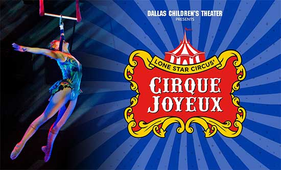Cirque Joyeux - Lone Star Circus - North Texas Kids Magazine