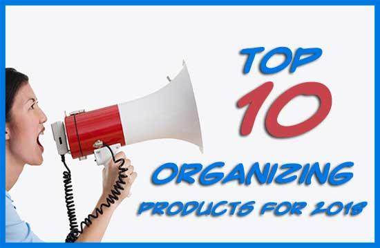 Top 10 Organizing Products of 2018