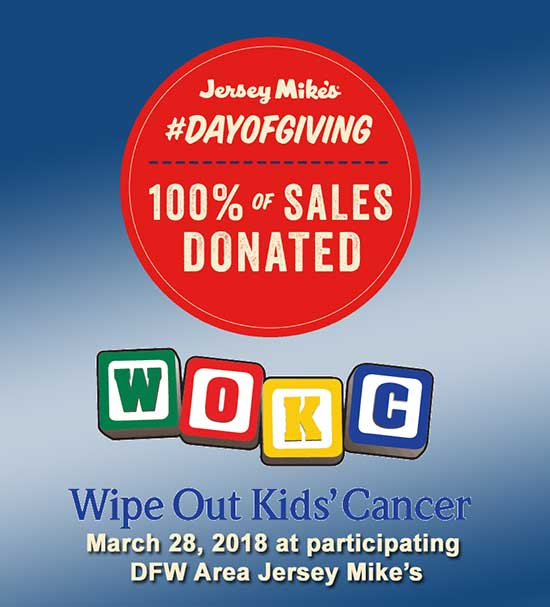 Wipe Out Kids' Cancer @ Jersey Mike's - North Texas Kids