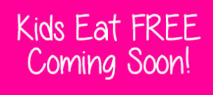 Kids Eat Free - North Texas Kids