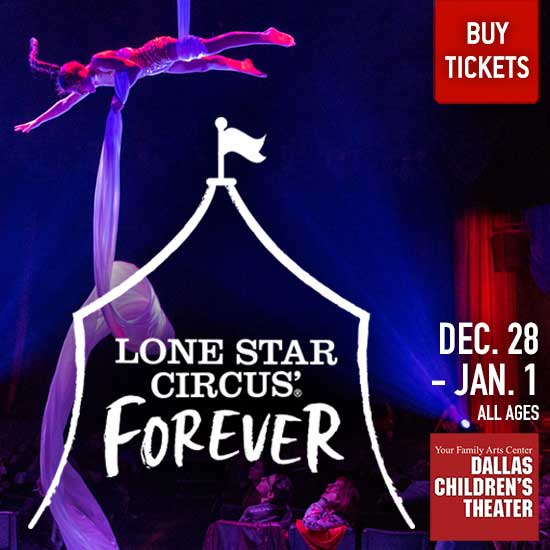 Lone Star Circus Forever - North Texas Kids