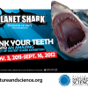 Win 4 tickets to see Planet Shark at Museum of Nature and Science