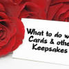 Organizing Keepsakes and Old Cards You're Saving