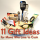 11 Gift Ideas for the Culinary Mom