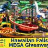 Hawaiian Falls Mega Giveaway- 5 Sets of Tickets!