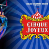 Cirque Joyeux presented by Lone Star Circus