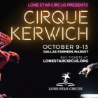 Lone Star Circus Presents Cirque Kerwich